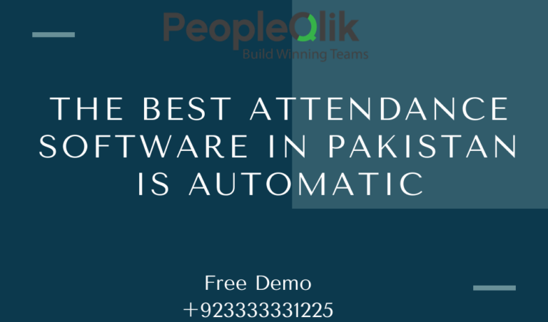 The best Attendance Software in Pakistan is automatic