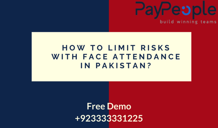 How to Limit Risks with Face Attendance in Pakistan?